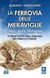 Cover of La ferrovia delle meraviglie Cuneo-Nizza-Ventimiglia