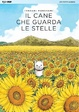Cover of Il cane che guarda le stelle