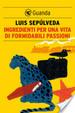 Cover of Ingredienti per una vita di formidabili passioni