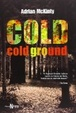 Cover of Cold Cold Ground