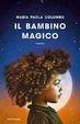 Cover of Il bambino magico