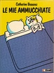 Cover of Le mie ammucchiate