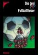 Cover of Die drei ??? - Fussballfieber