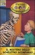 Cover of Il mistero dello scheletro scomparso