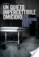 Cover of Un quieto, impercettibile omicidio