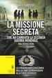 Cover of La missione segreta che ha cambiato la Seconda guerra mondiale