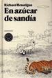 Cover of En azúcar de sandía
