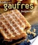 Cover of Gaufres et beignets