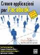 Cover of Creare applicazioni per Facebook