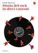 Cover of Storia del rock in dieci canzoni