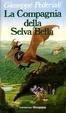 Cover of La Compagnia della Selva Bella