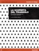 Cover of La scoperta del triangolo