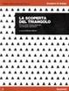 Cover of La scoperta del triangolo