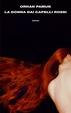 Cover of La donna dai capelli rossi