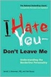Cover of I Hate You--Don't Leave Me