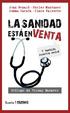 Cover of LA SANIDAD ESTÁ EN VENTA: Y también nuestra salud