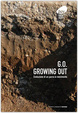 Cover of G. O. Growing out