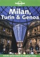 Cover of Lonely Planet Milan, Turin & Genoa