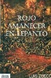 Cover of ROJO AMANECER EN LEPANTO