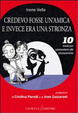 Cover of Credevo fosse un'amica e invece era una stronza. 10 modi per sopravvivere alle stronzamiche