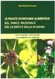 Cover of Le piante spontanee alimentari nel Parco Nazionale del Cilento e Vallo di Diano