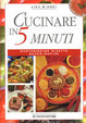 Cover of Cucinare in 5 minuti