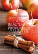 Cover of L'aria in autunno profuma di cannella