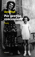 Cover of Per gentile concessione