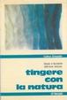 Cover of Tingere con la natura