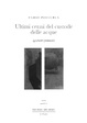 Cover of Ultimi cenni del custode delle acque