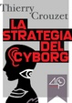 Cover of La strategia del cyborg