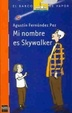 Cover of Mi nombre es Skywalker