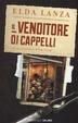 Cover of Il venditore di cappelli