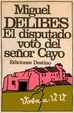 Cover of El disputado voto del señor Cayo