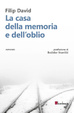 Cover of La casa della memoria e dell'oblio