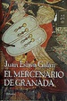 Cover of EL MERCENARIO DE GRANADA