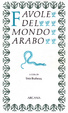 Cover of Favole del mondo arabo