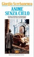 Cover of Anime senza cielo