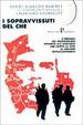 Cover of I sopravvissuti del Che