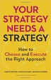 Cover of Your Strategy Needs a Strategy