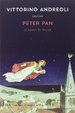 Cover of Vittorino Andreoli riscrive «Peter Pan» di James M. Barrie
