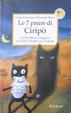 Cover of Le sette paure di Ciripò. Il gatto fifone-coraggioso che aiuta i bambini con le favole