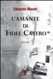 Cover of L'amante di Fidel Castro