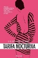Cover of TARIFA NOCTURNA