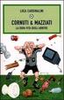 Cover of Cornuti & Mazziati