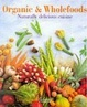 Cover of Organic & Wholefoods