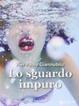 Cover of lo sguardo impuro