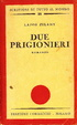 Cover of Due prigionieri