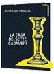 Cover of La casa dei sette cadaveri