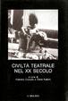 Cover of Civiltà teatrale nel XX secolo
